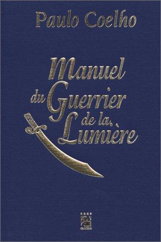 LE MANUEL DU GUERRIER DE LA LUMIERE - 1998